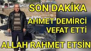 Son dakika Vezirköprü Ahmet Demirci Ankara'da hayatını kaybetti